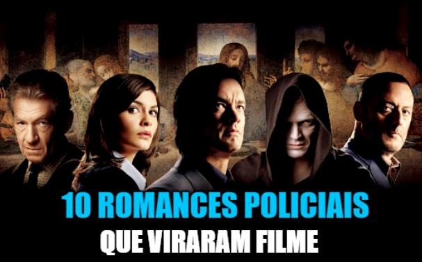 10 romances policiais que viraram filme