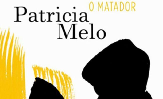 O Matador, de Patricia Melo