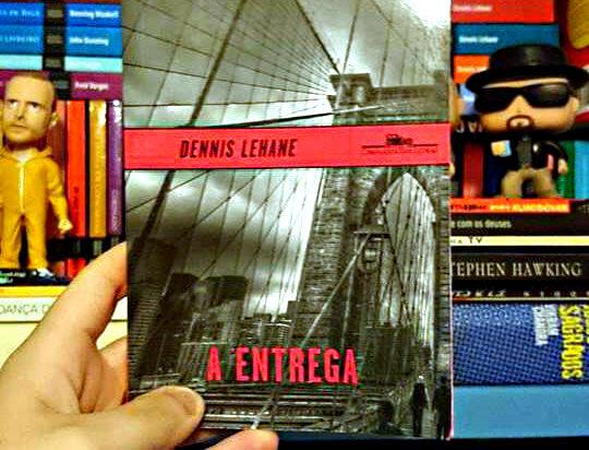 A Entrega, de Dennis Lehane