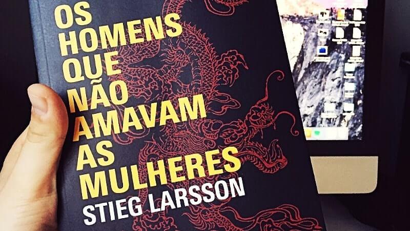 Os homens que não amavam as mulheres, de Stieg Larsson