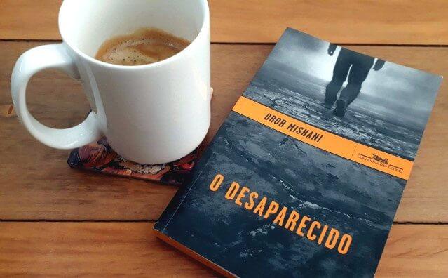 RESENHA | O desaparecido, Dror Mishani