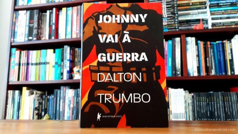 Johnny vai à guerra, de Dalton Trumbo