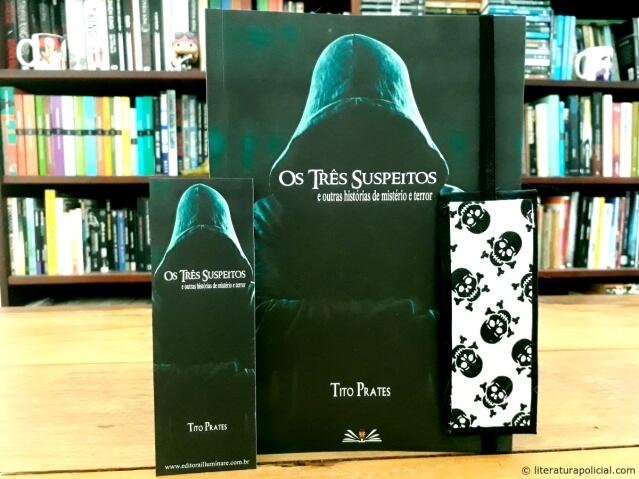 Os três suspeitos e outras histórias de mistério e terror, de Tito Prates