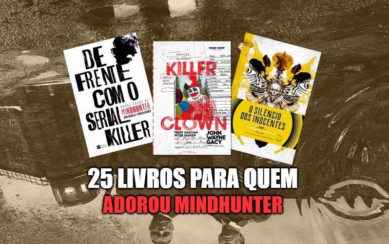 25 livros para quem adorou Mindhunter