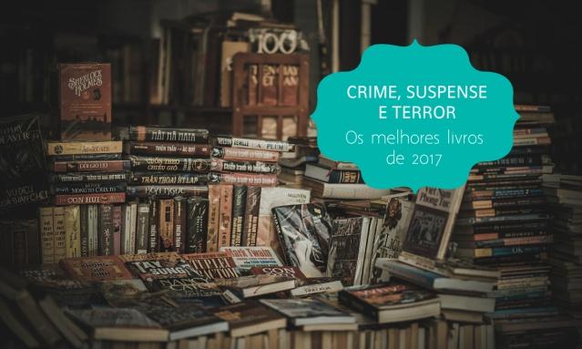 Os melhores livros de crime, suspense e mistério de 2017