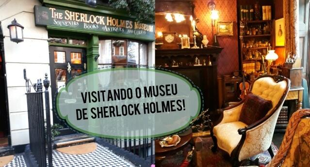 Visitando o Museu Sherlock Holmes em Londres