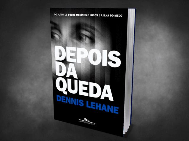 Depois da Queda, de Dennis Lehane