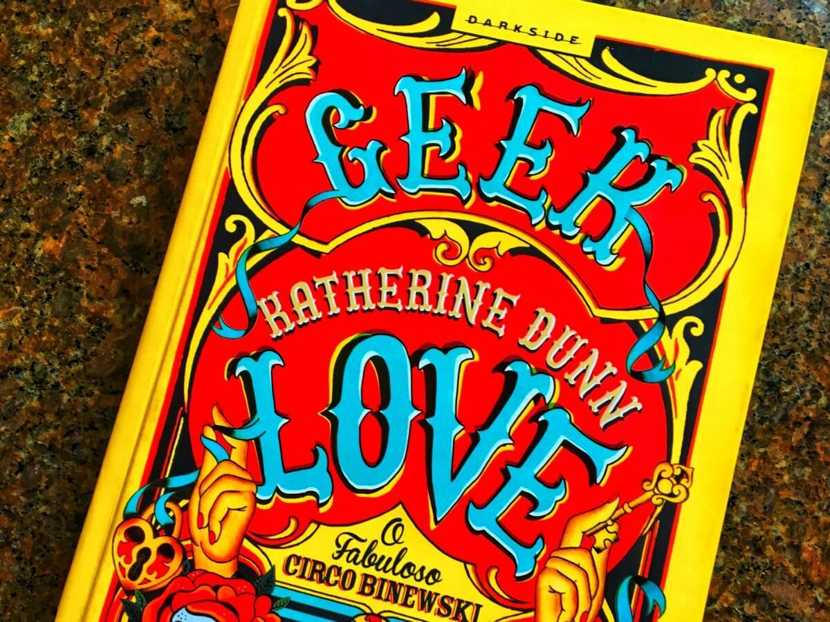 Geek Love, O Fabuloso Circo Binewski