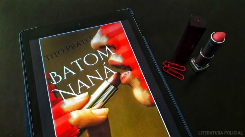 Batom Naná, um conto com ares de Agatha Christie