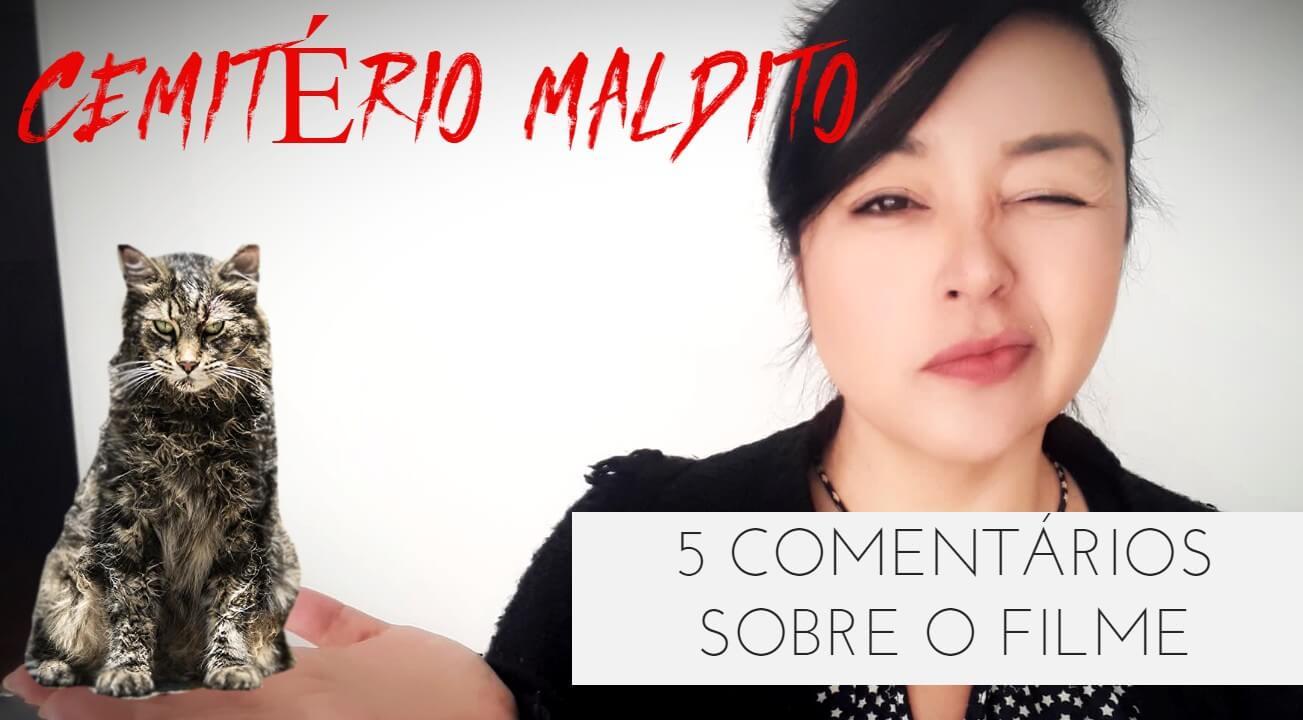 CEMITÉRIO MALDITO | Cinco considerações sobre o filme (com spoilers)