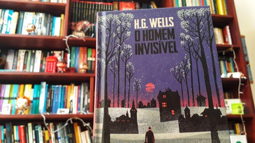 O HOMEM INVISÍVEL | Clássico de HG Wells ainda é uma leitura atual