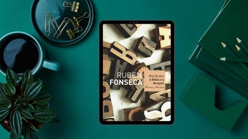 RUBEM FONSECA | Mandrake, entre esnobes e escroques